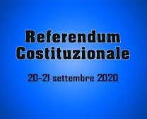 REFERENDUM COSTITUZIONALE EX ART 138 DELLA COSTITUZIONE ....20/21SETTEMBRE 2020
